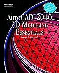 AutoCAD 2010 3D Modeling Essentials [With DVD]