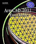 Autocad 2011 Essentials - With CD (11 Edition)