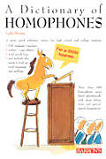 Dictionary of Homophones Dictionary of Homophones