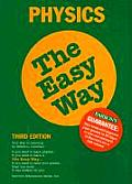 Physics the Easy Way 3RD Edition