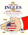 Apprenda Ingles Facil y Rapido Learn English the Fast & Fun Way