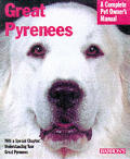Great Pyrenees (Barron's Complete Pet Owner's Manuals)