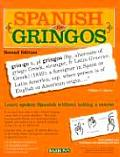 Spanish For Gringos 2nd Edition