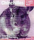 Chinchillas: Everything about Purchase, Care, Nutrition, Grooming, and Behavior (Barron's Complete Pet Owner's Manuals)