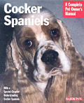 Cocker Spaniels: A Complete Pet Owner's Manual (Barron's Complete Pet Owner's Manuals)