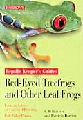 Red Eyed Treefrogs & Other Leaf Frogs