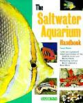 The Saltwater Aquarium Handbook: Everything about Setting Up a Marine Aquarium, Aquarium Conditioning and Maintenance, Selecting Fish and Invertebrate (Barron's Pet Handbooks)