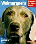 Weimaraners Complete Pet Owners Manual
