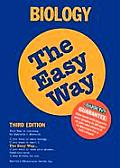 Biology The Easy Way 3rd Edition