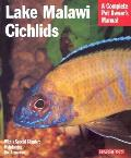 Lake Malawi Cichlids (Barron's Complete Pet Owner's Manuals)