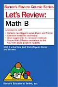 Let's Review: Math B (Barron's Review Course Series)