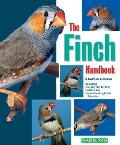 The Finch Handbook (Barron's Pet Handbooks)