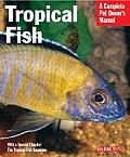 Tropical Fish Setting Up & Taking Care