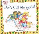 Don't Call Me Special: A First Look at Disability (First Look at Books)