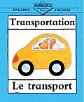 Transportation/La Transport (Barron's Bilingual First Books)