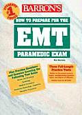 Barron's How to Prepare for the EMT Paramedic Exam
