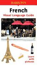 Visual Language Guide French (Visual Language Guide)
