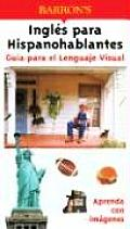 Guia Para el Lenguaje Visual Ingles Para Hispanohablantes (Visual Language Guide)