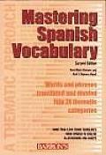 Mastering Spanish Vocabulary A Thematic Approach