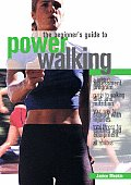 Beginners Guide To Power Walking