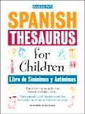 Spanish Thesaurus for Children Libro de Sinonimos y Antonimos