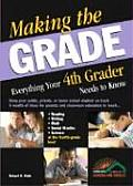 Making the Grade Everything Your 4th Grader Needs to Know