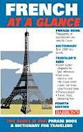 French at a Glance: Phrase Book & Dictionary for Travelers (At a Glance Foreign Language Phrasebooks)