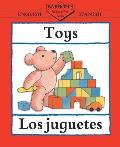 Toys/Los Juguetes (Barron's Bilingual First Books)