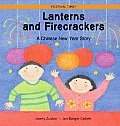 Lanterns & Firecrackers A Chinese New Year Story