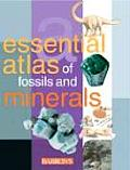 Essential Atlas of Fossils and Minerals