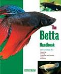 The Betta Handbook (Barron's Pet Handbooks)