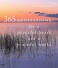 365 Meditations For A Peaceful Heart & A Peaceful World