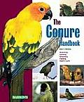 The Conure Handbook (Barron's Pet Handbooks) Cover