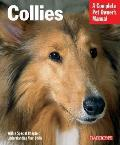Collies Collies (Barron's Complete Pet Owner's Manuals)