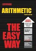 Arithmetic The Easy Way 4th Edition