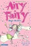 Airy Fairy: Magic Muddle!
