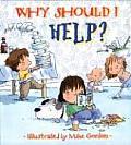 Why Should I Help