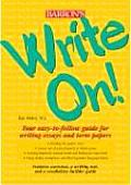 Write On Your Easy To Follow Guide for Writing Essays & Term Papers