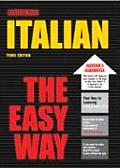 Italian The Easy Way 3rd Edition