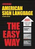American Sign Language The Easy Way 2nd Edition