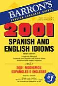 2001 Spanish and English Idioms: 2001 Modismos Espanoles E Ingleses Cover