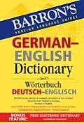 Barron's German-English Dictionary: Worterbuch Deutsch-Englisch (Barron's Foreign Language Guides)