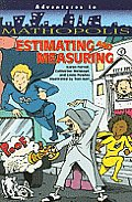 Estimating and Measuring