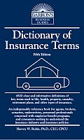Dictionary Of Insurance Terms 5th Edition