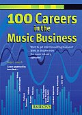 100 Careers In The Music Business 2nd Edition