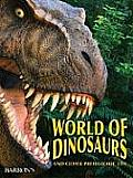 World of Dinosaurs & Other Prehistoric Life