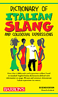 Dictionary Of Italian Slang & Colloquial E 2nd Edition
