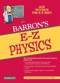 Barron's E-Z Physics (4TH 09 Edition)