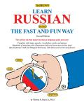 Learn Russian the Fast and Fun Way (2ND 09 Edition)