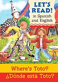 Where's Toto?/Donde Esta Toto?: Spanish/English Edition
